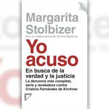 Yo acuso, de Margarita Stolbizer