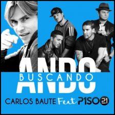 """Carlos Baute lanza """"Ando Buscando"""""""